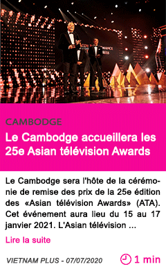 Societe le cambodge accueillera les 25e asian television awards