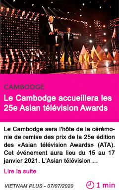 Societe le cambodge accueillera les 25e asian television awards