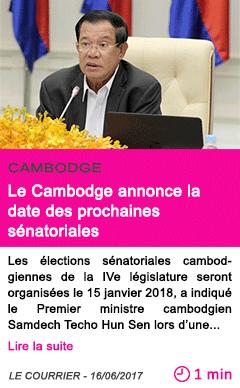 Societe le cambodge annonce la date des prochaines senatoriales