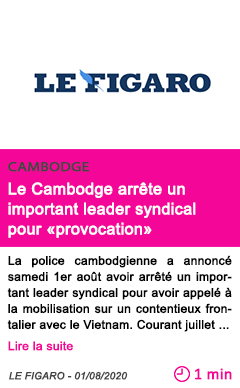Societe le cambodge arrete un important leader syndical pour provocation