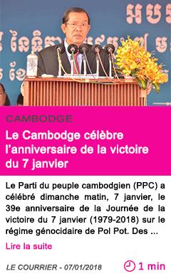 Societe le cambodge celebre l anniversaire de la victoire du 7 janvier