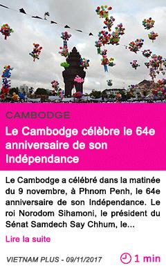 Societe le cambodge celebre le 64e anniversaire de son independance
