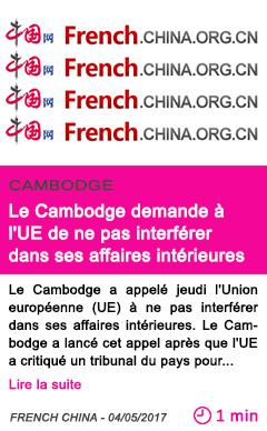 Societe le cambodge demande a l ue de ne pas interferer dans ses affaires interieures