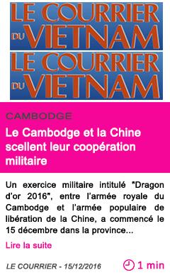 Societe le cambodge et la chine scellent leur cooperation militaire