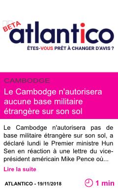 Societe le cambodge n autorisera aucune base militaire etrangere sur son sol premier ministre page001