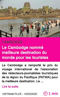 Societe le cambodge nomme meilleure destination du monde pour les touristes