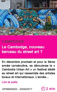 Societe le cambodge nouveau berceau du street art