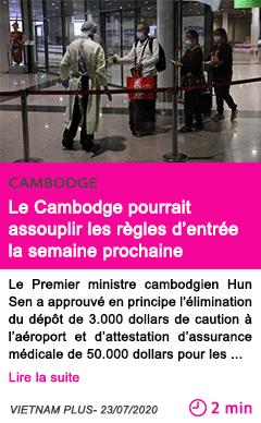 Societe le cambodge pourrait assouplir les regles d entree la semaine prochaine