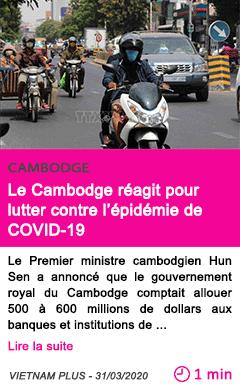 Societe le cambodge reagit pour lutter contre l epidemie de covid 19