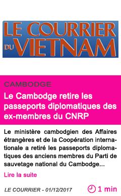 Societe le cambodge retire les passeports diplomatiques des ex membres du cnrp