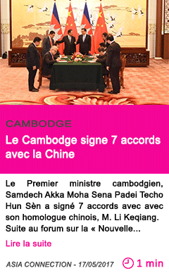Societe le cambodge signe 7 accords avec la chine