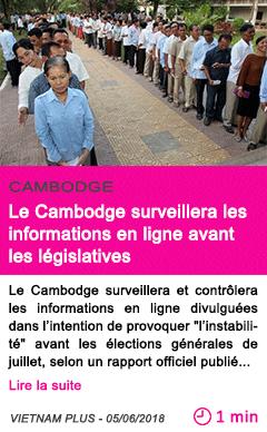 Societe le cambodge surveillera les informations en ligne avant les legislatives