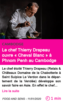 Societe le chef thierry drapeau ouvre cheval blanc a phnom penh au cambodge 1