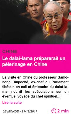 Societe le dalai lama preparerait un pelerinage en chine