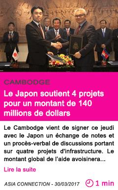 Societe le japon soutient 4 projets pour un montant de 140 millions de dollars
