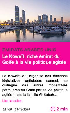 Societe le koweit riche emirat du golfe a la vie politique agitee