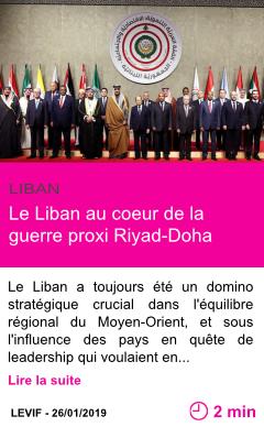 Societe le liban au coeur de la guerre proxi riyad doha page001