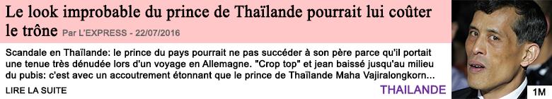 Societe le look improbable du prince de thai lande pourrait lui couter le trone