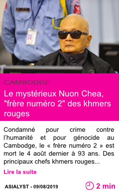 Societe le mysterieux nuon chea frere numero 2 des khmers rouges page001