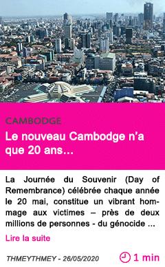 Societe le nouveau cambodge n a que 20 ans