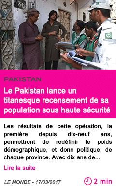 Societe le pakistan lance un titanesque recensement de sa population sous haute securite