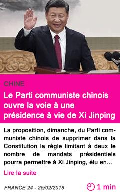Societe le parti communiste chinois ouvre la voie a une presidence a vie de xi jinping