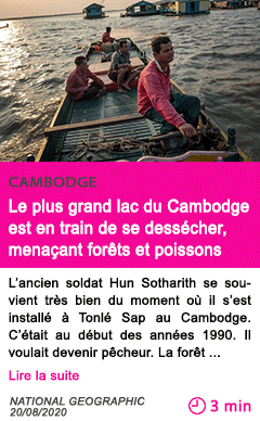 Societe le plus grand lac du cambodge est en train de se dessecher menacant forets et poissons