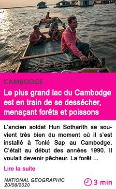 Societe le plus grand lac du cambodge est en train de se dessecher menacant forets et poissons