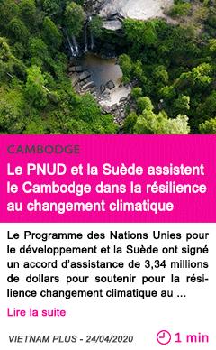 Societe le pnud et la suede assistent le cambodge dans la resilience au changement climatique