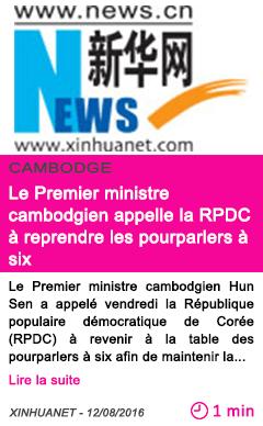 Societe le premier ministre cambodgien appelle la rpdc a reprendre les pourparlers a six