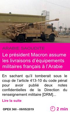 Societe le president macron assume les livraisons d equipements militaires francais a l arabie saoudite page001