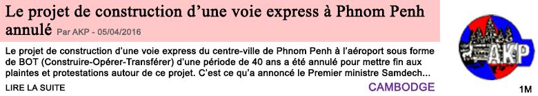 Societe le projet de construction d une voie express a phnom penh annule