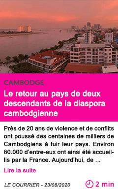 Societe le retour au pays de deux descendants de la diaspora cambodgienne