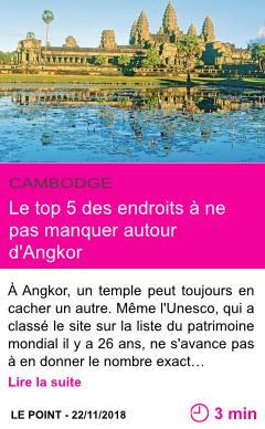 Societe le top 5 des endroits a ne pas manquer autour d angkor page001