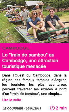 Societe le train de bambou au cambodge une attraction touristique menacee 1