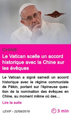 Societe le vatican scelle un accord historique avec la chine sur les eveques