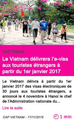Societe le vietnam delivrera l e visa aux touristes etrangers a partir du 1er janvier 2017
