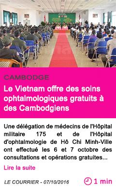 Societe le vietnam offre des soins ophtalmologiques gratuits a des cambodgiens