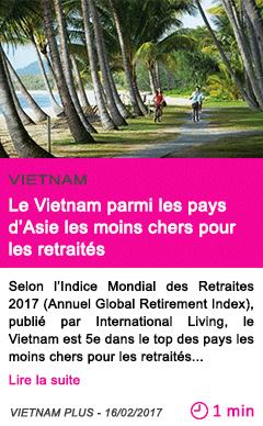 Societe le vietnam parmi les pays d asie les moins chers pour les retraites