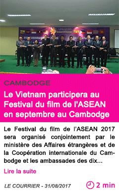 Societe le vietnam participera au festival du film de l asean en septembre au cambodge 1