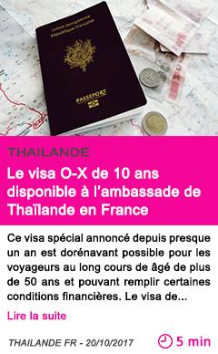 Societe le visa o x de 10 ans disponible a l ambassade de thailande en france