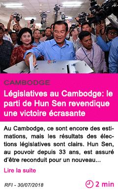 Societe legislatives au cambodge le parti de hun sen revendique une victoire ecrasante