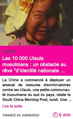 Societe les 10 000 utsuls musulmans un obstacle au re ve d identite nationale unifie e de pe kin