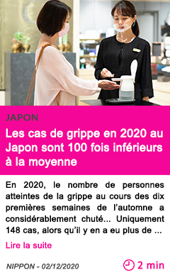 Societe les cas de grippe en 2020 au japon sont 100 fois infe rieurs a la moyenne