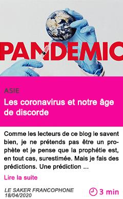 Societe les coronavirus et notre age de discorde