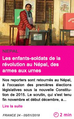 Societe les enfants soldats de la revolution au nepal des armes aux urnes