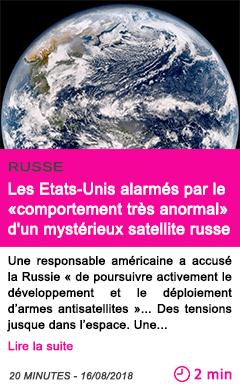 Societe les etats unis alarmes par le comportement tres anormal d un mysterieux satellite russe