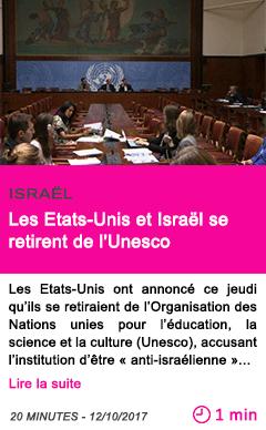 Societe les etats unis et israel se retirent de l unesco