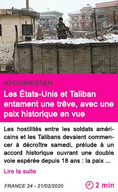 Societe les etats unis et taliban entament une treve avec une paix historique en vue