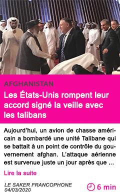 Societe les etats unis rompent leur accord signe la veille avec les talibans